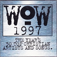 WOW Hits 1997 2 CD Set, the Year's 30 Top Christian Songs