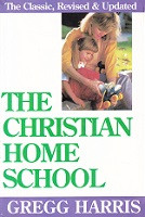 Christian Home School, revised & updated