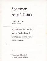 Specimen Aural Tests Grades 1-5, revised edition