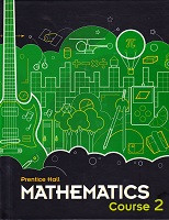 Prentice Hall Mathematics, Course 2; student text