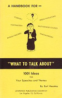 "Handbook for ""What to Talk About"" 1001 Ideas for Speeches"