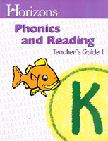 Horizons Phonics and Reading K, Teacher Guide 1