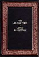 Life and Times of Jesus the Messiah, 3d ed.