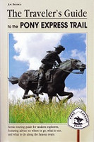 Traveler's Guide to the Pony Express Trail