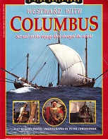 Westward with Columbus, the voyage that changed the world