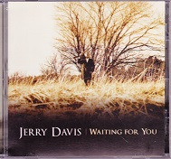 Jerry Davis, Waiting for You