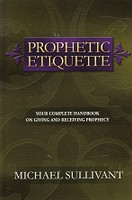 Prophetic Etiquette, complete handbook on giving & receiving