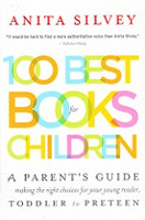 100 Best Books for Children, a Parent's Guide