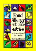 Food Allergy Field Guide, a Lifestyle Manual for Families