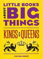 Little Books About Big Things: Kinds & Queens
