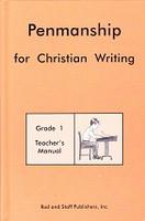 Penmanship 1 for Christian Writing, Teacher Manual