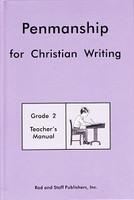 Penmanship 2 for Christian Writing, Teacher Manual