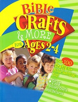 Bible Crafts & More, for Ages 2-4