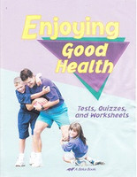 Enjoying Good Health 5, 2d ed., Tests-Quizzes-worksheets