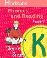 Horizons Phonics and Reading K, Reader 3: Clem's Snake