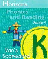 Horizons Phonics and Reading K, Reader 4: Van's Scarecrow