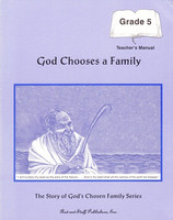 Bible 5: God Chooses a Family, Teacher Manual