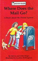Where Does the Mail Go? A Book about the Postal System