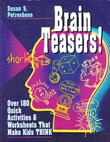 Brain Teasers! Over 180 Quick Activities & Worksheets