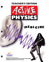 Active Physics: Medicine, Teacher Edition