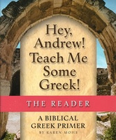 Hey, Andrew! Teach Me Some Greek! Reader & Worktext Set