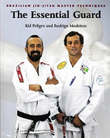 Brazilian Jiu-Jitsu, The Essential Guard
