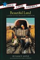 Beautiful Land, a Story of the Oklahoma Land Rush