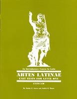 Artes Latinae Latin Self-Teaching, Level One Tests & Guide