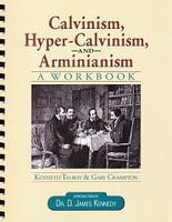 Calvinism, Hyper-Calvinism, and Arminianism Set