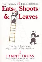 Eats, Shoots & Leaves: Zero Tolerance Punctuation Approach