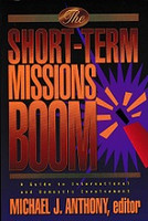 Short-Term Missions Boom, a Guide to International, Domestic