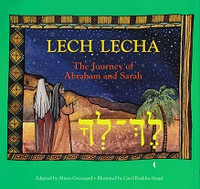 Lech Lecha, the Journey of Abraham and Sarah