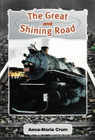 Great and Shining Road, The