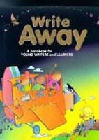 Write Away: handbook for Young Writers, Learners