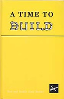 Sixth Reader: A Time to Build, student & Teacher Guide Set