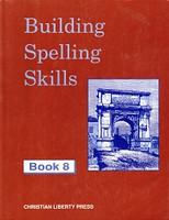 Building Spelling Skills 8, workbook & Answer Key Set