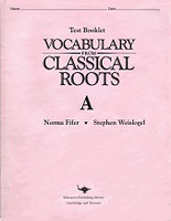 Vocabulary from Classical Roots A, Test Booklet