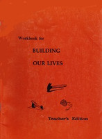 Building Our Lives 4, Teacher Edition for Workbook