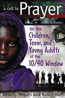 Call to Prayer: Children, Teens, Young Adults 10/40 Window