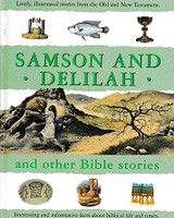 Samson and Delilah and other Bible stories