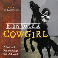 Born to Be a Cowgirl, Spirited Ride through Old West