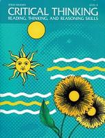 Critical Thinking Level B, Reading, Thinking, Reasoning