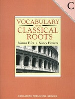 Vocabulary from Classical Roots C, workbook