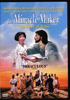 Miracle Maker, the Story of Jesus