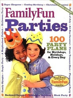 FamilyFun Parties, 100 Party Plans
