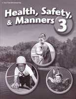 Health, Safety & Manners 3, Test-Quiz-Worksheet Key