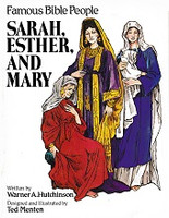Famous Bible People: Sarah, Esther, and Mary