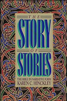 Story of Stories, Bible in Narrative Form