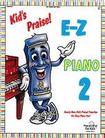 Kid's Praise! E-Z Piano 2