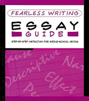 Fearless Writing Essay Guide, Step-by-Step for Middle-School